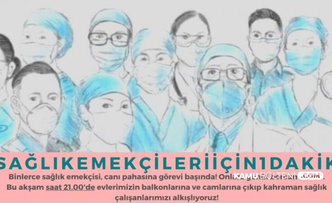 Sağlıkçılar İçin Saat 21.00'da Alkış