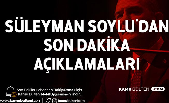 Süleyman Soylu'dan Son Dakika Açıklamaları: 21 İlde 50 Belde, Köy ve Mezra Karantinaya Alındı