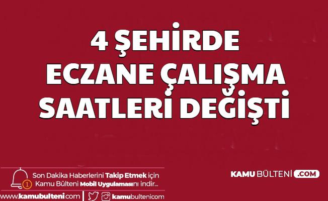 4 Şehirde Eczane Açılış Kapanış Saatleri Değişti (Ankara-İstanbul-İzmir-Kırıkkale)