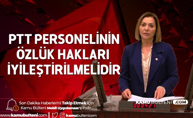 Adana Milletvekili Ayşe Sibel Ersoy'dan PTT Personelinin Özlük Hakları ve İstihdam için Çağrı
