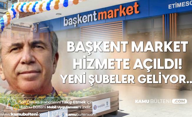 """Ankara'da """"Başkent Market"""" Dönemi Başladı!"""