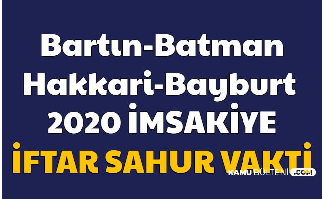 Bartın Batman Hakkari ve Bayburt İmsakiye 2020 Sahur ve İftar Vakti Resimli