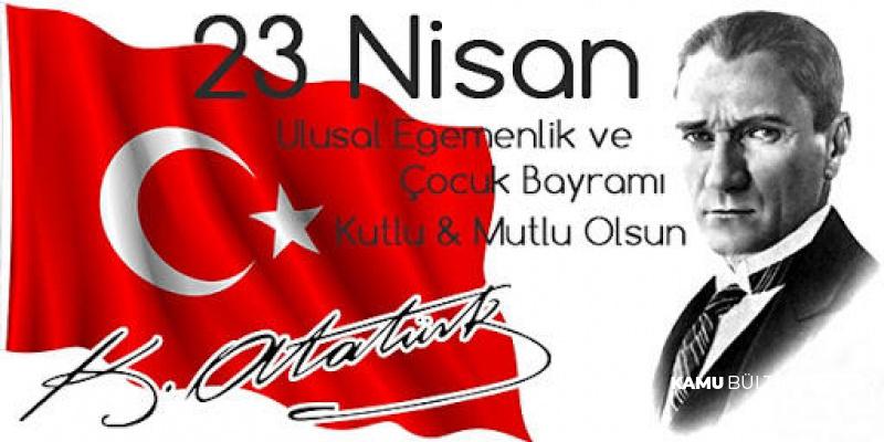 En Güzel 23 Nisan Kutlama Mesajları , Sözleri , Şiirleri ve Atatürk Resimleri