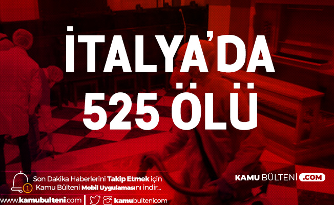 İtalya'da 1 Gün İçerisinde 525 Kişi Hayatını Kaybetti