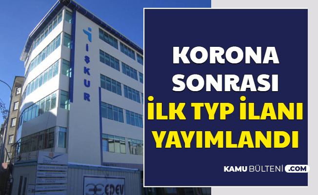 Korona Sonrası İlk İŞKUR TYP Personel Alımı İlanı Yayımlandı