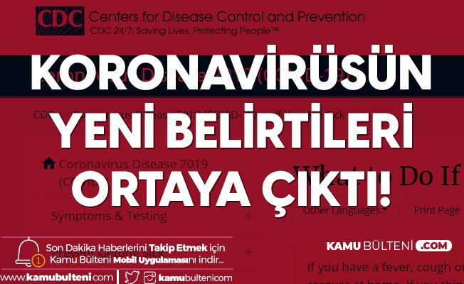 Koronavirüsün 4 Yeni Belirtisi Ortaya Çıktı!