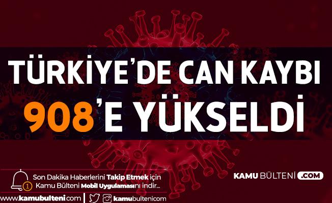 """Kovid-19 Nedeniyle Türkiye'deki Can Kaybı """"908"""" Oldu"""