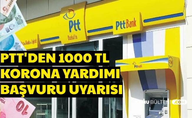 PTT'den 1000 TL Corona Nakdi Yardımı Ödeme ve Başvuru Duyurusu ve E Devlet Sorgulama Ekranı Açıldı