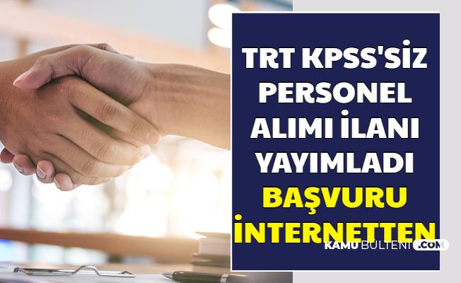 TRT KPSS'siz Personel Alımı İlanları Yayımladı: İşte TRT İş Başvurusu 2020