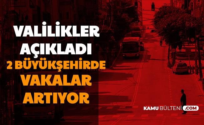 2 Büyükşehirde Korkutan Korona Tablosu: Valilik Açıkladı
