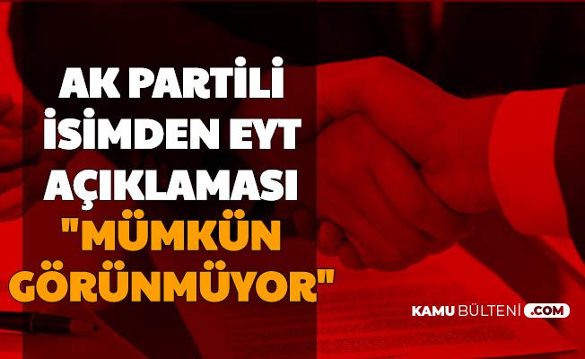 AK Partili İsimden Dikkat Çeken EYT Açıklaması
