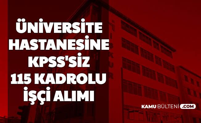 Balıkesir Üniversitesi KPSS'siz 115 İşçi Alımı Yapıyor (Güvenlik Görevlisi-Temizlik Personeli-Hasta ve Yaşlı Bakımı)