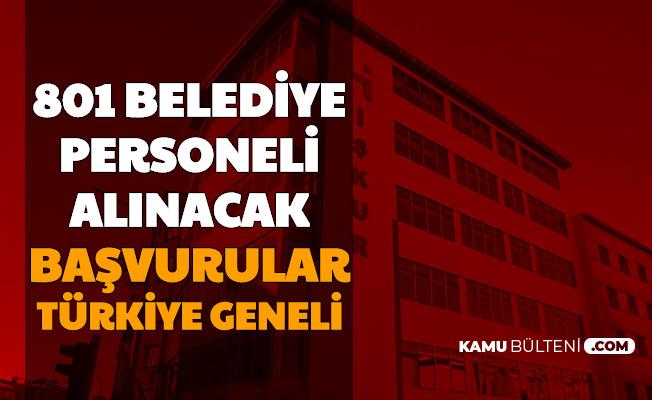 Başvuruları Türkiye Geneli: Belediyelere 801 Memur - Personel ve İşçi Alımı İŞKUR'da Yayımlandı