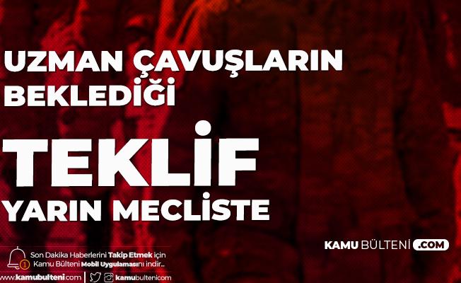 CHP İzmir Milletvekili Mehmet Ali Çelebi Açıkladı! Uzman Çavuşlar için Yeni Kanun Teklifi Yarın Oylanacak
