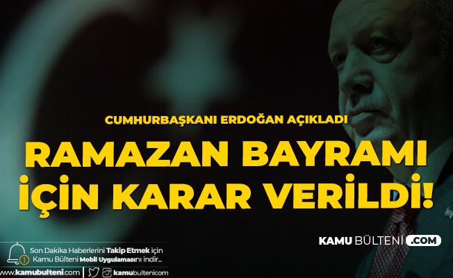 Cumhurbaşkanı Recep Tayyip Erdoğan Az Önce Açıkladı! Bayramda Sokağa Çıkma Kısıtlaması Uygulanacak