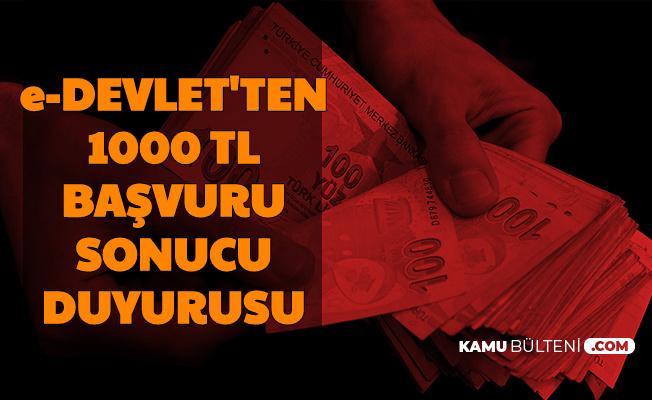E-Devlet'ten 1000 TL Başvuru Sonucu Duyurusu-4. Faz Olacak mı?