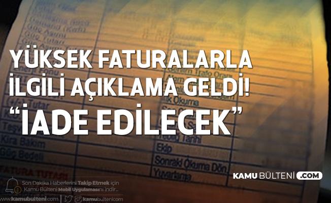 Faturası Fazla Gelenler için İade İmkanı! EPDK Başkanı Açıkladı