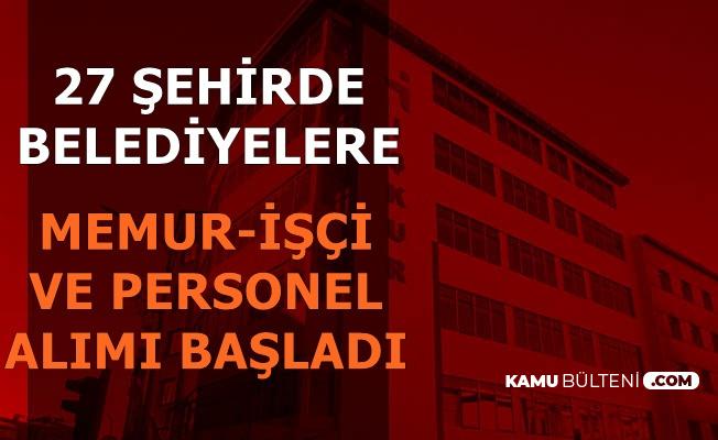 İŞKUR Duyurdu: 27 Şehirde Belediyelere KPSS'siz Kamu Personeli Alımı