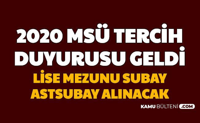 Lise Mezunu Subay Astsubay Alınacak: 2020 MSÜ Tercih Duyurusu MSB Personeltemin'de Yayımlandı