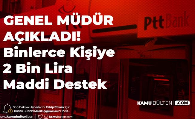 PTT'den Personele Müjde! 2 Bin Lira Maddi Destek