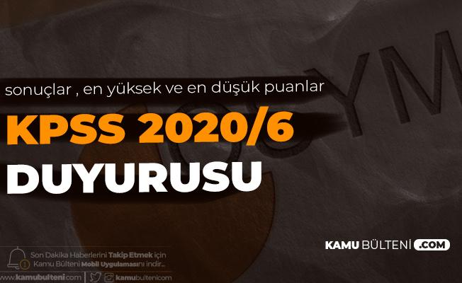 Son Dakika! KPSS 2020/6 Sonuçları Açıklandı (Çevre ve Şehircilik Bakanlığı Sözleşmeli Personel Alımı En Yüksek ve En Düşük KPSS Puanları)