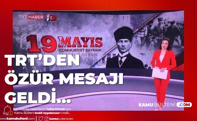 TRT'den Özür Mesajı Geldi! Hata Yapan Personel Hakkında İdari Soruşturma Başlatıldı