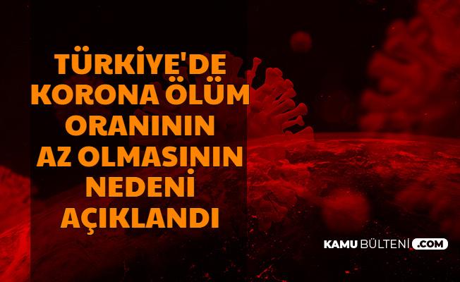 Türkiye'de Korona Ölüm Oranının Az Olmasının Nedeni Açıklandı