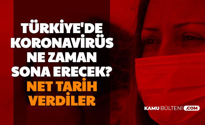 Türkiye'de Koronanın Biteceği Tarih Açıklaması: Net Gün Verdiler