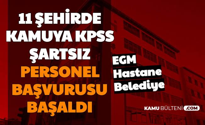 KPSS'siz İş İmkanı: 11 Şehirde EGM, Hastane ve Belediyelere Personel Alımı Başladı