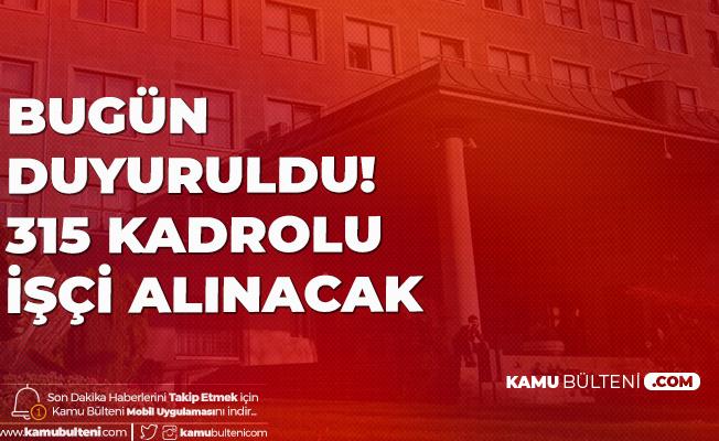 315 Kadrolu İşçi Alımı Yapılacak! Ankara Üniversitesi İŞKUR Üzerinden Sürekli İşçi Alımı Duyurusu Yayımlandı