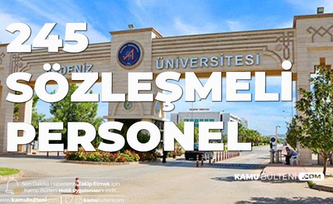 Akdeniz Üniversitesi'ne 245 Sözleşmeli Personel Alınacak! Başvurular İnternetten Yapılıyor
