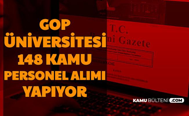 GOP Üniversitesi'ne 148 Kamu Personeli Alımı Başvurusu Başladı