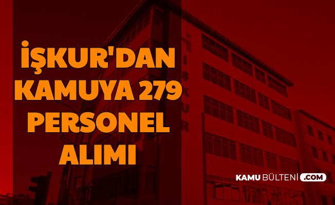 İŞKUR Duyurdu: Kamuya 279 Personel Alımı Yapılıyor