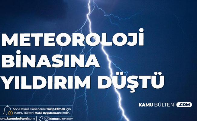 İstanbul'daki Meteoroloji Binasına Yıldırım Düştü