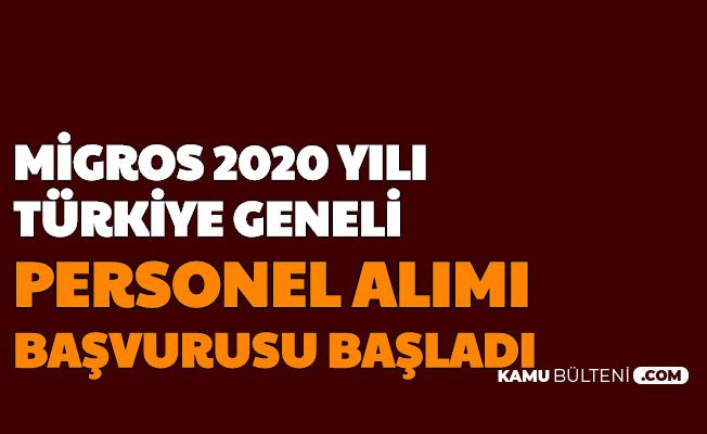 Migros 2020 Yılı Türkiye Geneli Personel Alımı İlanları Yayımlandı-İşte İş Başvuru Formu Sayfası