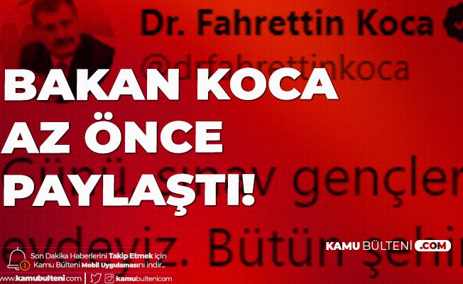 Sağlık Bakanı Fahrettin Koca'dan LGS Öncesi Açıklama: Günü Gençlere Bırakıyoruz...