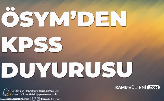 Son Dakika: ÖSYM'den KPSS Açıklaması