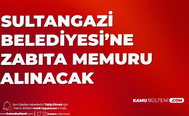 Sultangazi Belediyesi'ne Kadın-Erkek Zabıta Memuru Alımı Yapılacak