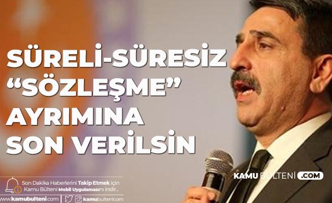 Türkiye Kamu-Sen'den Çağrı: Tüm Sözleşmeli Personele Kadro Verilmelidir