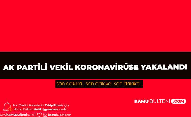 AK Parti Hatay Milletvekili Şanverdi'nin Koronavirüs Testi Pozitif Çıktı