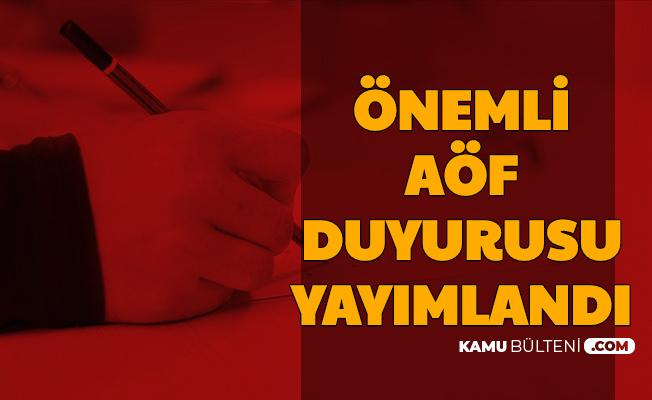 Anadolu Üniversitesi AÖF Duyurusu: Yaz Okulu ve Üç Ders Sınavı 2020