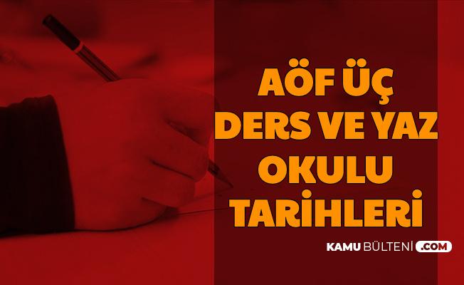 Anadolu Üniversitesi AÖF Yaz Okulu ve Üç Ders Sınav Tarihleri