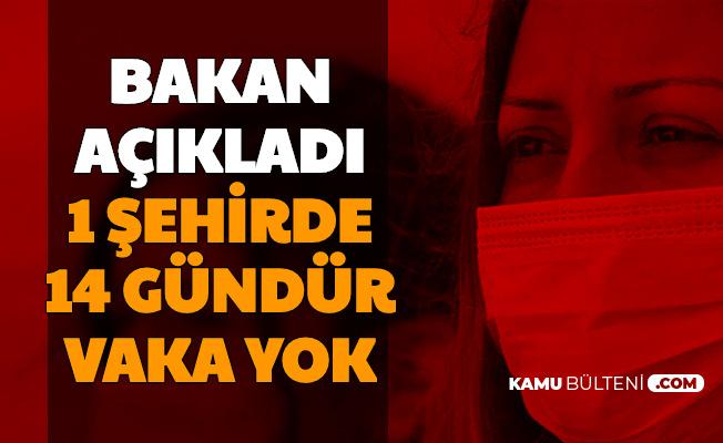 Bakan Fahrettin Koca Açıkladı: Bir Şehrimizde 14 Gündür Yeni Vaka Yok