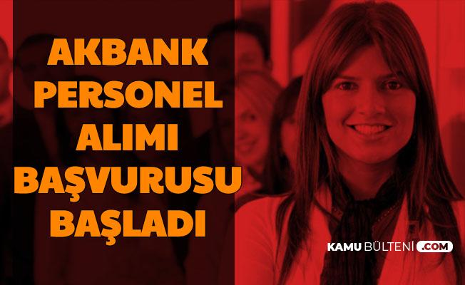 Bankada Çalışmak İsteyenler Dikkat: Akbank Personel Alımı İlanı Yayımladı