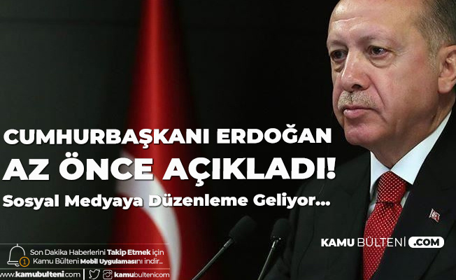 Cumhurbaşkanı Erdoğan : Sosyal Medya Düzenlemesi Geliyor
