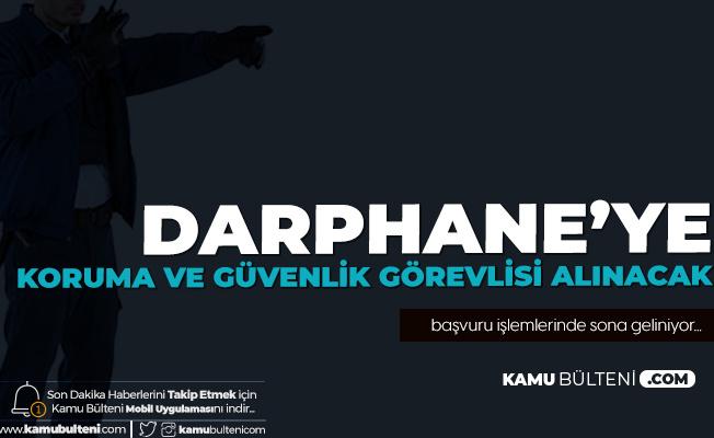 Darphane'ye İŞKUR Üzerinden Koruma ve Güvenlik Görevlisi Alınacak