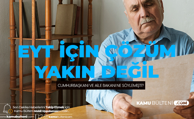 Emeklilikte Yaşa Takılanlar (EYT) için Çözüm Yakın Görünmüyor