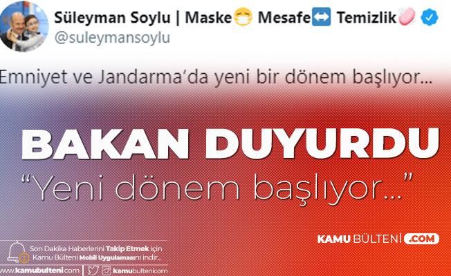 İçişleri Bakanı Süleyman Soylu Açıkladı: Emniyet ve Jandarmada Yeni Dönem
