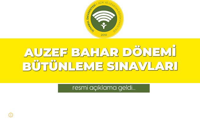 İstanbul Üniversitesi AUZEF'ten Bahar Dönemi Bütünleme Sınavlarıyla İlgili Duyuru