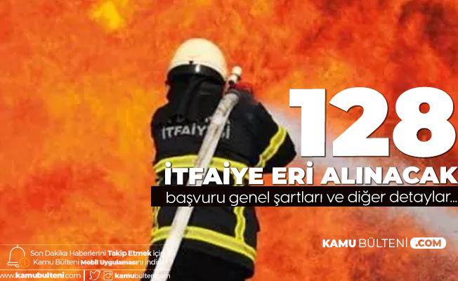 Konya Büyükşehir Belediyesi 126 İtfaiye Eri Alımı için Başvuru Mezuniyet Şartları